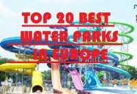 Top 20 waterparken in Europa 2