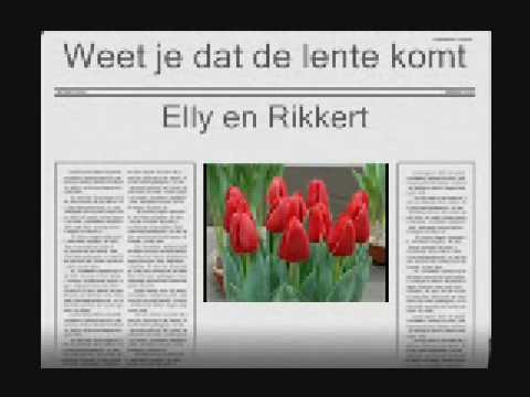 Elly & Rikkert - Weet je dat de lente komt 2
