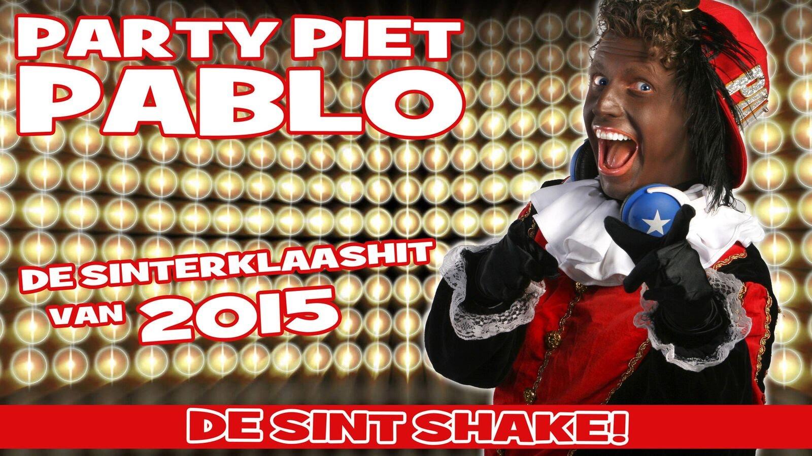 Party Piet Pablo - De Sint Shake - De Sinterklaashit van 2015 1